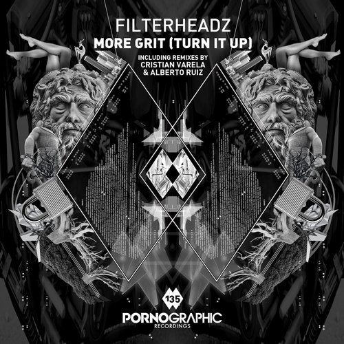 Filterheadz – More Grit (Turn It Up) [Remixes] [190374968379]